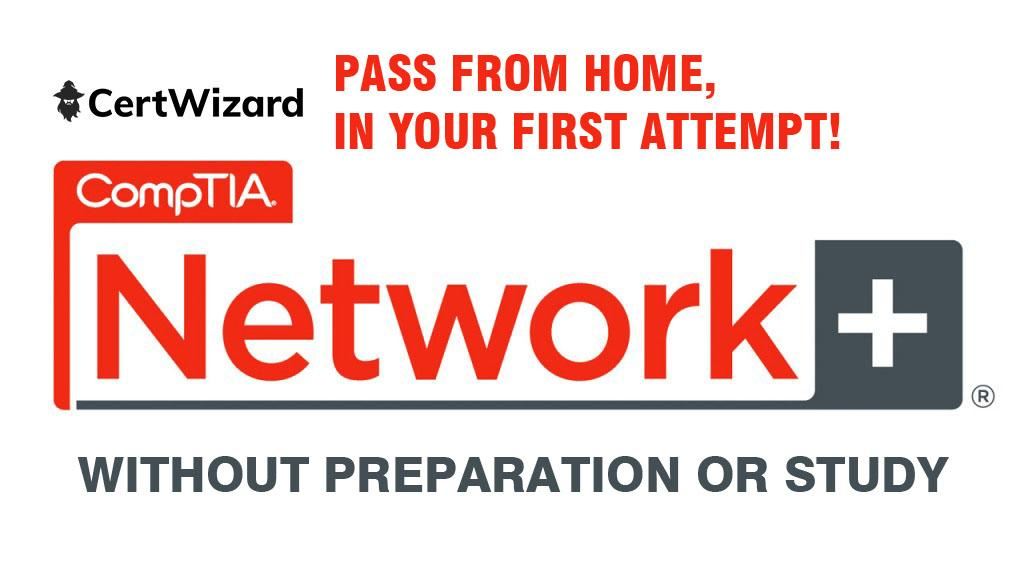 Buy CompTIA Network+ (Plus) exam PASS WITHOUT PREPARATION OR STUDY